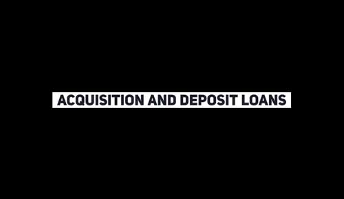 acquisition and-deposit funding